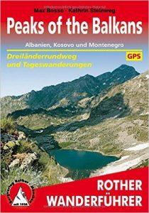 Wanderfüherer Rother Verlag Peaks of the Balkans, Max Bosse & Kathrin Steinweg