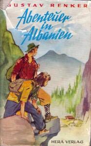 Titelbild von Gustav Renkers »Abenteuer in Albanien«